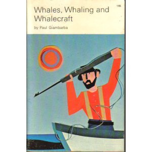 Whales, Whaling and Whalecraft