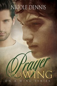 Prayer on a Wing (On A Wing, #2)