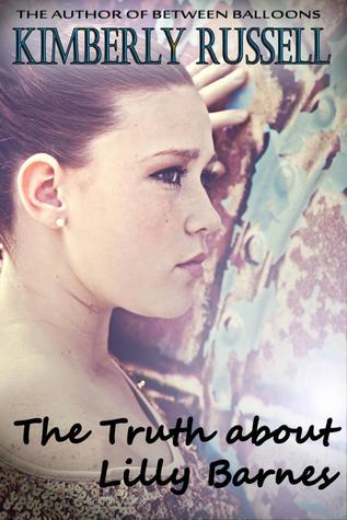 The Truth about Lilly Barnes by Kimberly  Russell