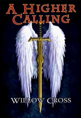 A Higher Calling by Willow Cross