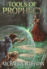 Tools of Prophecy (The Prophecies, #2)