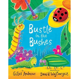 Bustle in the Bushes by Giles Andreae