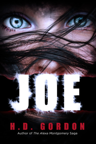 Joe by H.D. Gordon