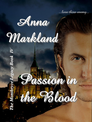 Passion In the Blood by Anna Markland