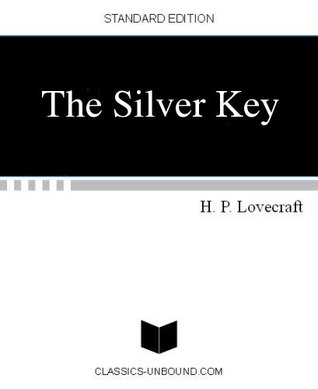 The Silver Key by H.P. Lovecraft