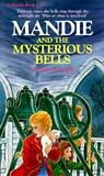 Mandie and the Mysterious Bells (Mandie #10)