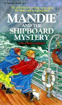 Mandie and the Shipboard Mystery by Lois Gladys Leppard