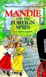 Mandie and the Foreign Spies (Mandie, 15)