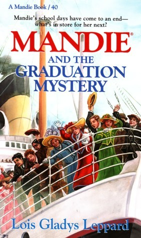 Mandie and the Graduation Mystery (Mandie #40)