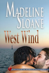West Wind (Return to Eaton: When Love Speaks Contemporary Romance Series, #3)