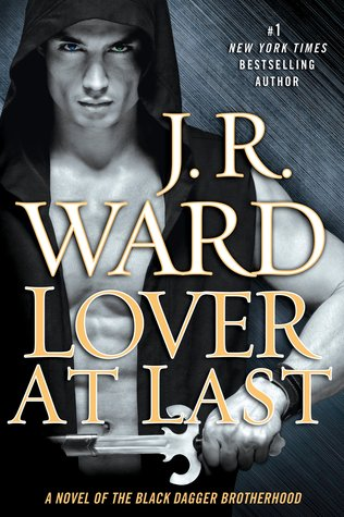Lover at Last by J.R. Ward