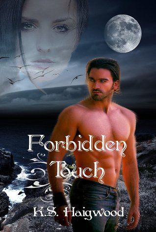 Forbidden Touch by K.S. Haigwood