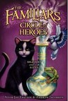 Circle of Heroes (The Familiars, #3)
