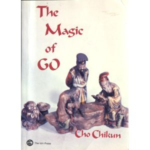 The Magic of Go by Cho Chikun