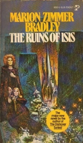 The Ruins of Isis by Marion Zimmer Bradley