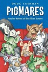 Pigmares: Porcine Poems of the Silver Screen