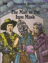 The Man in the Iron Mask (Illustrated Classic Editions)