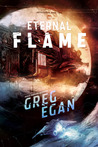 The Eternal Flame  (Orthogonal Trilogy, #2)