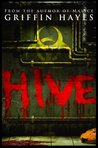 Hive (No Man's Land #1)