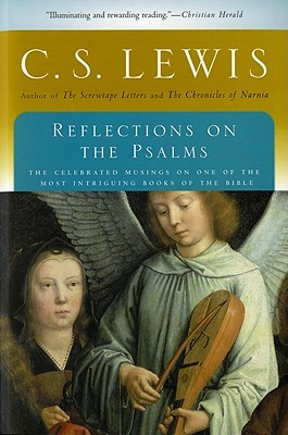 Reflections on the Psalms by C.S. Lewis
