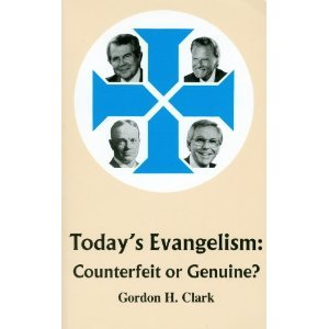 Today's Evangelism: Counterfeit or Genuine? (Trinity Paper, #28)