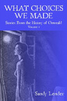 What Choices We Made: Short Stories from the History of Onweald