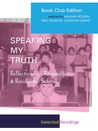 Speaking My Truth: Reflections on Reconciliation & Residential School