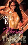 Heiress to the Throne by Lady K