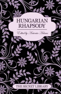Hungarian Rhapsody (The Secret Library)