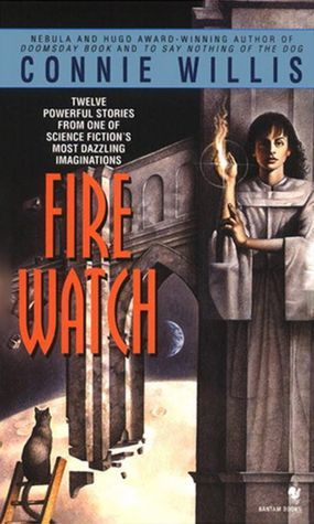 Fire Watch by Connie Willis