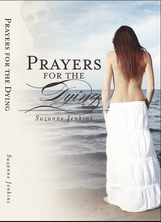 Prayers for the Dying by Suzanne Jenkins