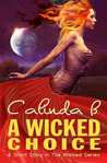 A Wicked Choice  (Wicked, # 0.5)