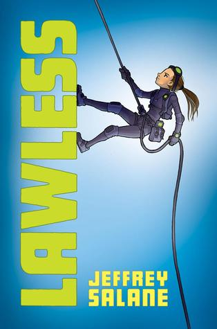 Lawless (Lawless, #1) by Jeffrey Salane — Reviews ...