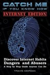 Catch Me If You Know How - Internet Edition by Travis Morgan