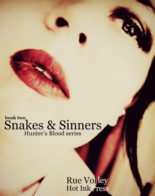 Snakes and Sinners by Rue Volley