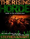 The Rising Horde by Stephen    Knight