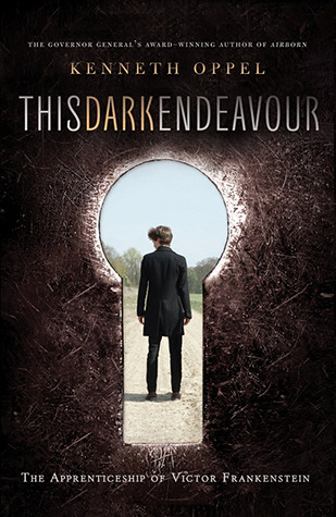 This Dark Endeavor by Kenneth Oppel