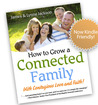 How to Grow a Connected Family with Contagious Love and Faith