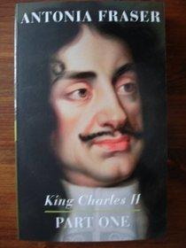 King Charles II (Part One)