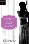 Marcus & Marguerite: Don't Look Away