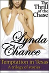 The Thrill of the Chase (Temptation In Texas, #2)