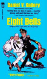 Eight Bells, and All's Well