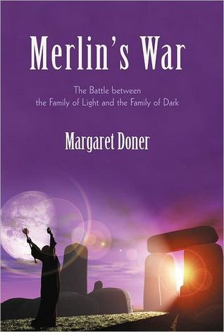Merlin's War: The Battle Between the Family of Light and the Family of Dark
