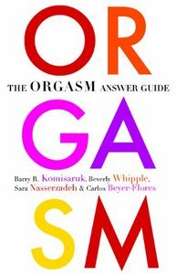The Orgasm Answer Guide by Barry R. Komisaruk