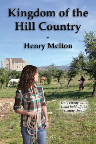Kingdom of the Hill Country (The Project Saga, #2)