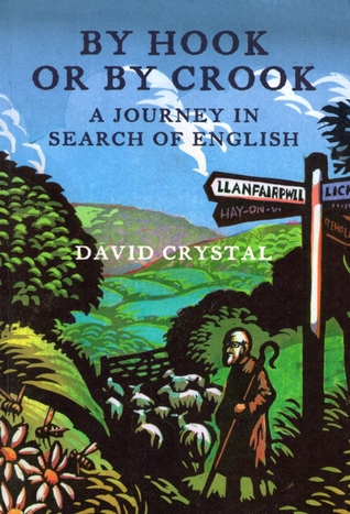 By Hook Or By Crook by David Crystal