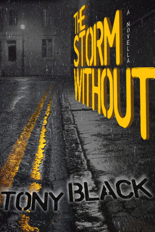 The Storm Without by Tony Black