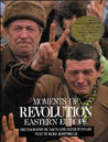 Moments of Revolution, Eastern Europe