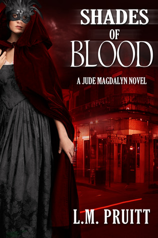 Shades of Blood by L.M. Pruitt