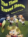 The Time Travel Storm by T.C. Booth